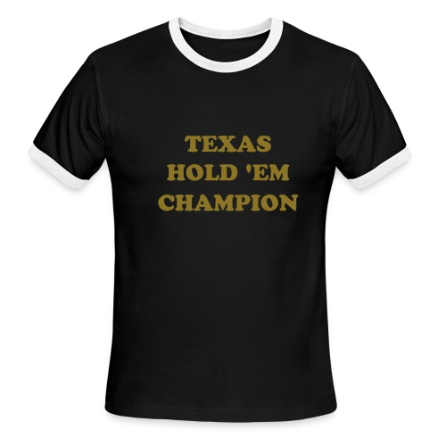POKER TEXAS HOLD 'EM SHIRT - Men's Ringer T-Shirt