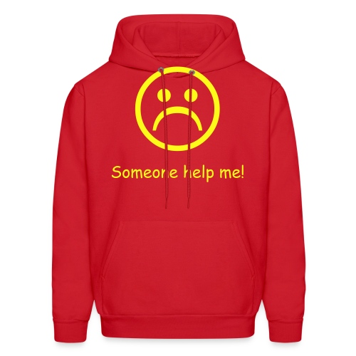 Someone Help Me Hooded Sweater - Men's Hoodie