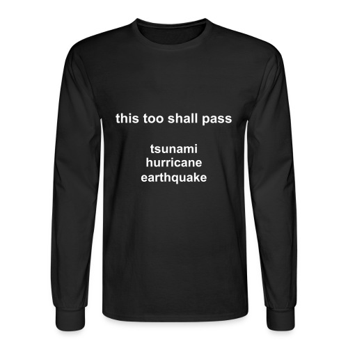 THIS TOO SHALL PASS - Men's Long Sleeve T-Shirt