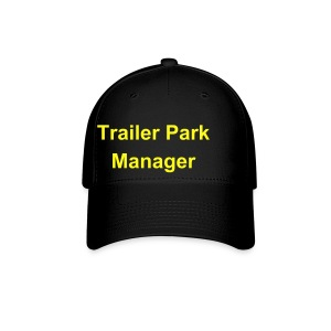 Trailer Park Manager Ball Cap - Baseball Cap