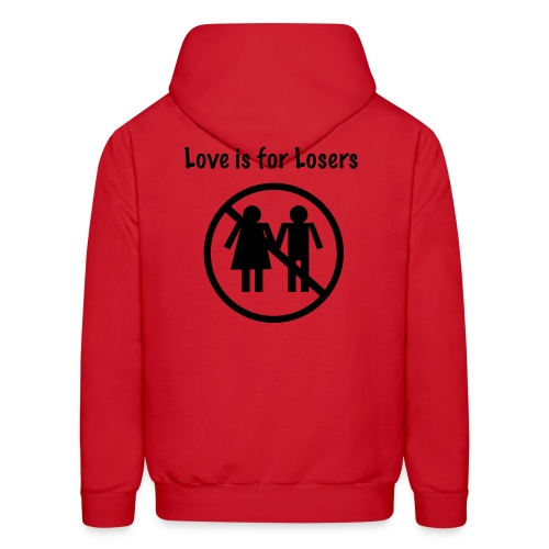 Love is for losers - Men's Hoodie