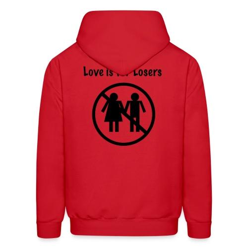Love is for losers - Men's Hoodie