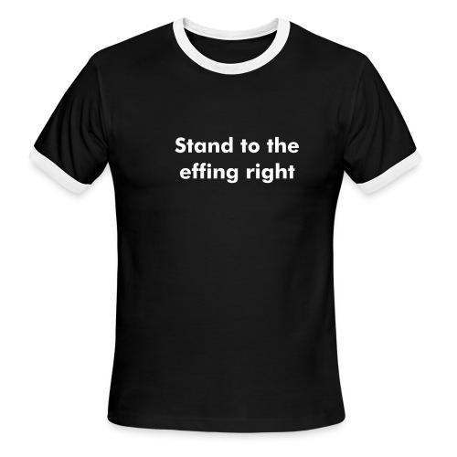 Stand to the right - Men's Ringer T-Shirt