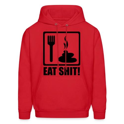 Eat shit - Men's Hoodie