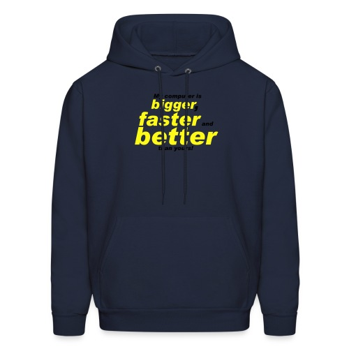 Bigger And Faster Sweatshirt - Men's Hoodie