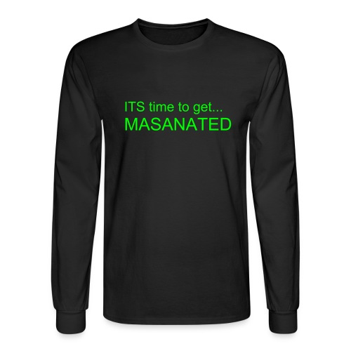 The Masanator Longsleeve - Men's Long Sleeve T-Shirt