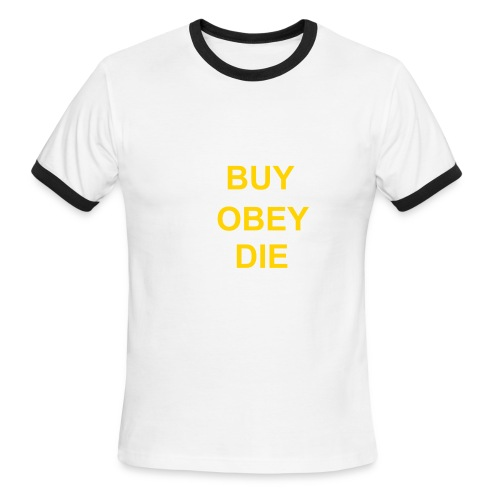 Buy, Obey, Die - Men's Ringer T-Shirt