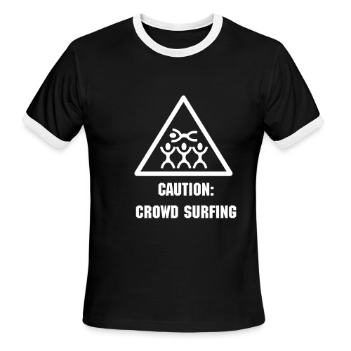Caution: Crowdsurfing - Men's Ringer Tee - Men's Ringer T-Shirt