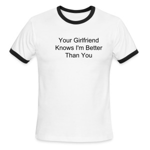 HMFC Your Girlfriend ... - Men's Ringer T-Shirt
