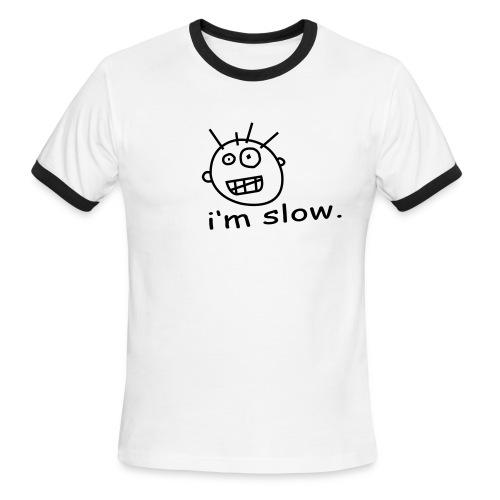 Im Slow Short Sleeve - Men's Ringer T-Shirt