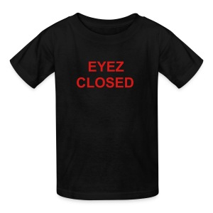 EYEZ CLOSED Kids T - Kids' T-Shirt