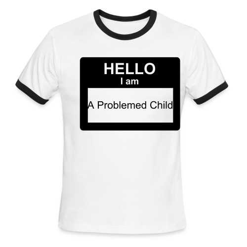 Problemed Child - Men's Ringer T-Shirt