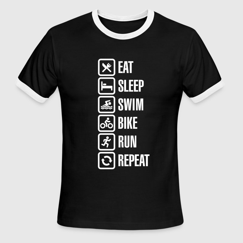 Eat sleep swim bike run repeat - triathlon T-Shirts - Men's Ringer T-Shirt