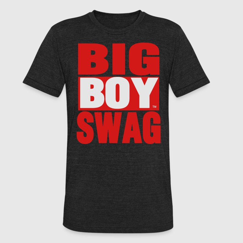 BIG BOY SWAG T-Shirts - Unisex Tri-Blend T-Shirt by American Apparel