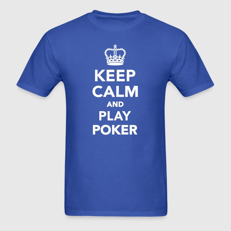 Keep calm and play Poker T-Shirts - Men's T-Shirt