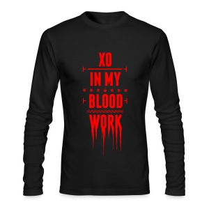 XO In My Blood Work - Unisex Crewneck - Men's Long Sleeve T-Shirt by Next Level