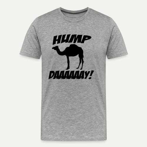 Hump Day - Men's Premium T-Shirt