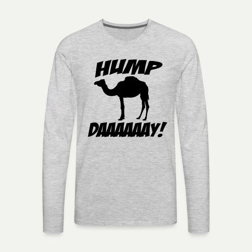 Hump Day - Men's Premium Long Sleeve T-Shirt