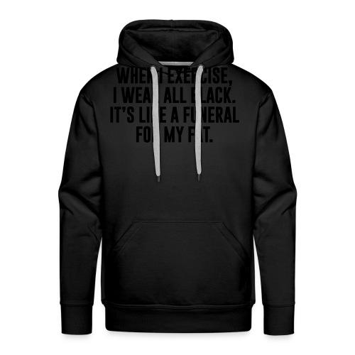 Fat Funeral Tee - Men's Premium Hoodie