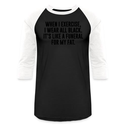 Fat Funeral Tee - Baseball T-Shirt