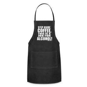 This is a Job for Alcohol! - Adjustable Apron