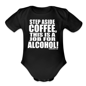 This is a Job for Alcohol! - Short Sleeve Baby Bodysuit