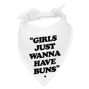 Girls Just Wanna Have Buns - Womens Tank - Bandana