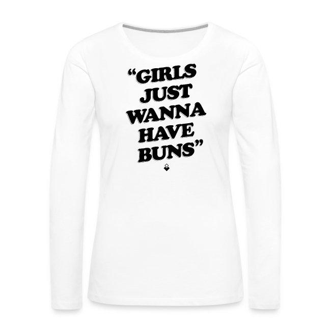 Girls Just Wanna Have Buns - Womens Tank