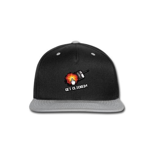 Get Clicked! - Snap-back Baseball Cap