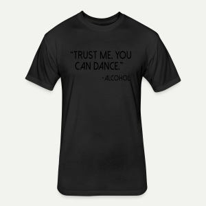 Trust Me - Fitted Cotton/Poly T-Shirt by Next Level