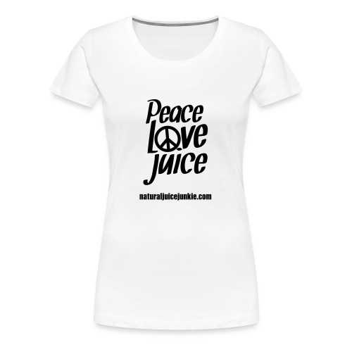 Peace Love Juice - Men's Tee - Women's Premium T-Shirt