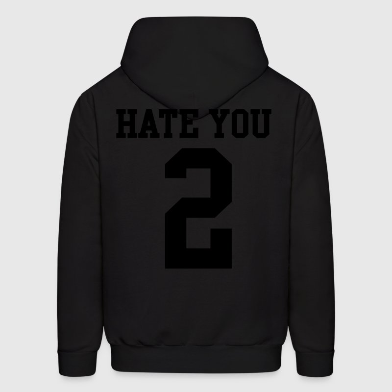Hate You 2 Jersey Hoodies - Men's Hoodie