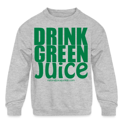 Drink Green Juice - Men's Ringer Tee - Kids' Crewneck Sweatshirt