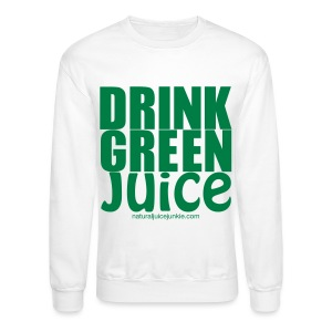 Drink Green Juice - Men's Ringer Tee - Crewneck Sweatshirt