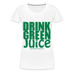 Drink Green Juice - Men's Ringer Tee - Women's Premium T-Shirt