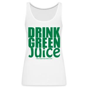 Drink Green Juice - Men's Ringer Tee - Women's Premium Tank Top