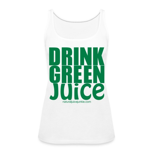 Drink Green Juice - Men's Ringer Tee - Women's Premium Tank Top