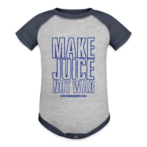 Make Juice Not War (Women's Tee) - Contrast Baby Bodysuit