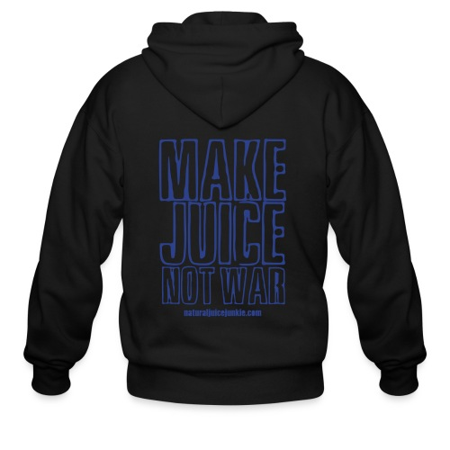 Make Juice Not War (Women's Tee) - Men's Zip Hoodie