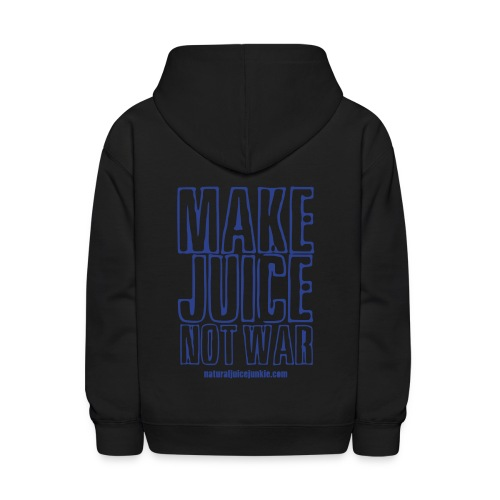 Make Juice Not War (Women's Tee) - Kids' Hoodie