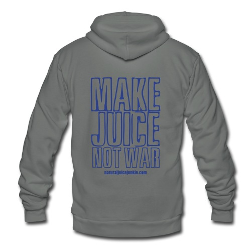 Make Juice Not War (Women's Tee) - Unisex Fleece Zip Hoodie