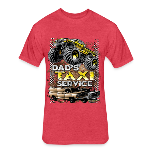 Dad's Taxi Servce - Fitted Cotton/Poly T-Shirt by Next Level