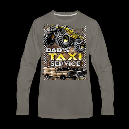 Dad's Taxi Servce - Men's Premium Long Sleeve T-Shirt