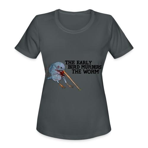 Early Bird Murders Worm - American Apparel T-shirt - Women's Moisture Wicking Performance T-Shirt