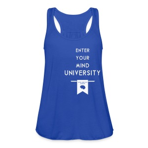 Enter Your Mind University - Geek History Lesson T-Shirt (Women) - Women's Flowy Tank Top by Bella