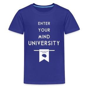 Enter Your Mind University - Geek History Lesson T-Shirt (Women) - Kids' Premium T-Shirt
