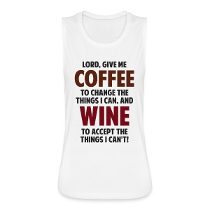 Lord, Give Me Coffee And Wine Women's T-Shirts - Women's Flowy Muscle Tank by Bella