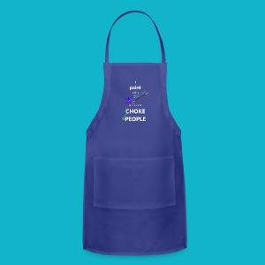 So I don't Choke People Men's - Adjustable Apron
