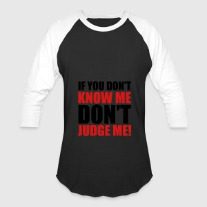 Don't Judge Me Tanks - Baseball T-Shirt