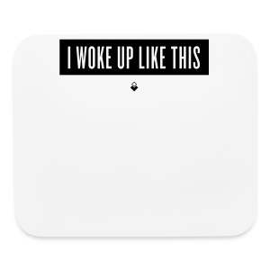 I Woke Up Like This - Baby Short-Sleeve One Piece - Mouse pad Horizontal